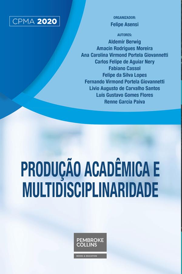 Produção acadêmica e multidisciplinaridade - Programa de Produção Acadêmica - Felipe Asensi