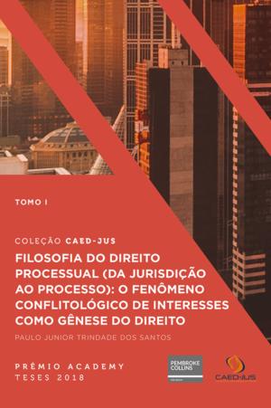 Filosofia-do-Direito-Processual-Paulo Junior Trindade dos Santos
