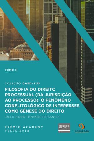 Filosofia-do-Direito-Processual-tomo-ii-Paulo Junior Trindade dos Santos