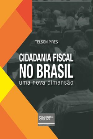 CIDADANIA-FISCAL-NO-BRASIL-Telson_Pires