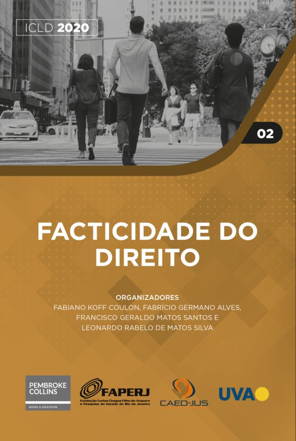 Facticidade do Direito - ICLD 2020 - CAED-Jus