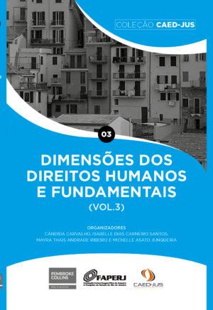 dimensoes-dos-direitos-humanos-e-fundamentais-vol-3-caed-jus