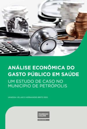 analise-economica-do-gasto-publico-em-saude-pembroke-collins