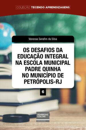 os-desafios-da-educacao-integral-na-escola-municipal-pembroke-collins